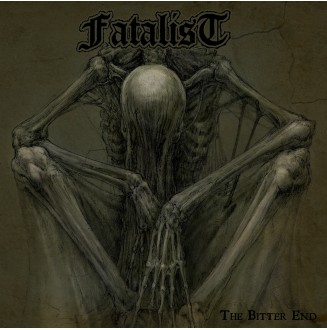 Fatalist - The Bitter End
