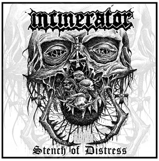 Incinerator - Stench of...
