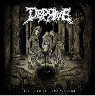 Deprive - Temple of the...