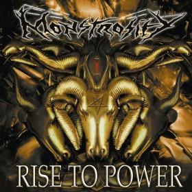 Monstrosity - Rise to Power...