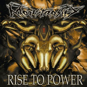 Monstrosity - Rise to Power...