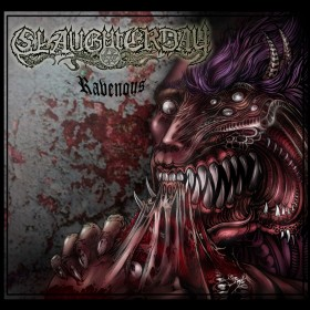 Slaughterday - Ravenous - MCD