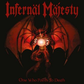 Infernal Majesty - One Who...