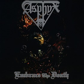 Asphyx ‎– Embrace The Death...