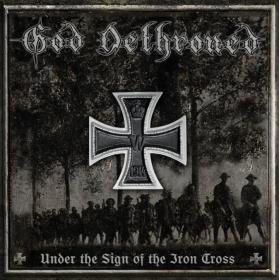 GOD DETHRONED - UNDER THE...