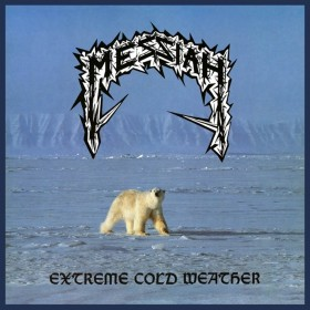 Messiah - Extreme Cold...