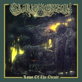 Slaughterday - Laws of the...