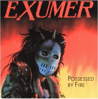 Exumer - Possessed by Fire...