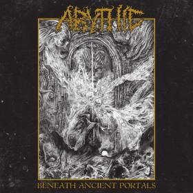 Abythic - Beneath Ancient...