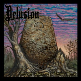 Delusion - Trapped Within...